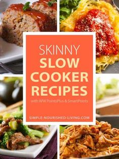 Skinny Slow Cooker Recipes for Weight Watchers with SmartPoints and PointsPlus