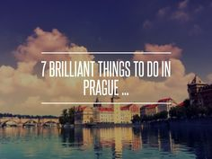 7 Brilliant Things to do in Prague ... → Travel