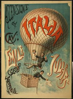 travel, travel posters, advertising, vintage, vintage posters, graphic design, free download, retro prints, classic posters, Ascensione del Cave. Emile Julhes, Capitano Areonauta - Vintage Hot Air Balloon Travel Poster