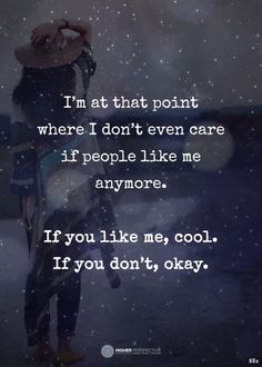 I do care and I don't at the same time.