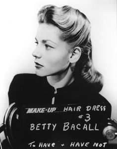 Make up Hair Dress tests - Lauren Bacall