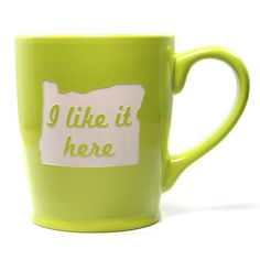I Like it Here State Mug - Oregon - Bread and Badger Gifts