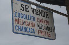 Aviso tentador en el pueblo de Magdalena, zona de trapiches y poderosos aguardientes (Cajamarca). Sepa más de la Ruta el Yonque siguiendo este enlace: http://issuu.com/apucomunicaciones/docs/larepublica-pe/1.