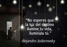 ¡Ilumina tu vida!