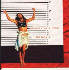 Alabama3. Shoplifting 4 Jesus