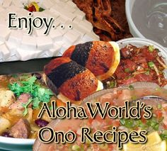 Aloha World Hawaiian Recipes Ono Hawaiian Food, Hawaiian Dishes, Hawaiian Recipes, Asian Recipes, New Recipes, Favorite Recipes, Healthy Recipes, Filipino, Polynesian Food
