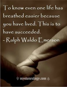 Couldnt have said it better Ralph Waldo Emerson, Life as an Respiratory Therapy <3