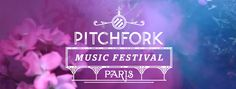 Report du Pitchfork Music Festival 2013