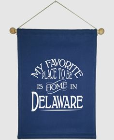 #Delaware Home Wall Hanging