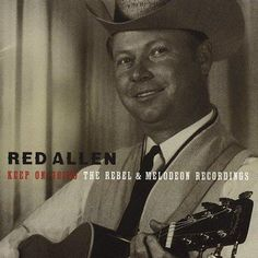 Allen - Keep N' Going: The Rebel & Melodeon Recordings