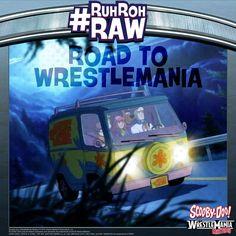 #ScoobyDoo #WWE #RuhRohRaw #MysteryMachine #Wrestlemania