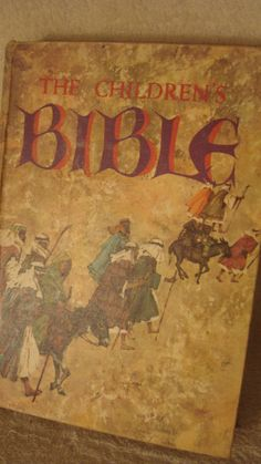 The Children\'s Bible-We had this book, and loved it! This had to be the best Bible Story book ever! - MCBL