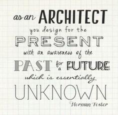 Comme l'Architecte  créé au Présent sur les traces du passé pour un futur inconnu