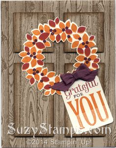 Stampin' Up! Cards - 2014-10 Class - Wonderous Wreath, Merry Everyting and Hardwood stamp sets, Wonderful Wreath Framelits, Note Tag Punch, Grateful For You, Thanksgiving