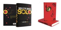 Solo cover revealed - The James Bond Dossier James Bond Books, Dominic West, Sam Mendes, Pretty Tough, Skyfall, Creative Director, Audio Books, Novels, Romance Novels