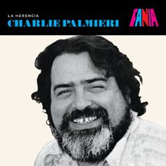 """Charlie Palmieri - Birth name Carlos Manuel Palmieri  Also known as """"The Giant of the Keyboards"""".  Born November 21, 1927 New York City, New York. Died September 12, 1988 (aged 60). New York City, New York.  Genres: Salsa.  Occupation(s): Bandleader, musical director.  Instruments: piano. Among the artists Palmieri worked with at one time or another were his brother Eddie, Celia Cruz, Tito Puente, Herbie Mann, Ismael Rivera, Rafael Cortijo, Ismael Quintana, Mongo Santamaría and Ray Barretto"""