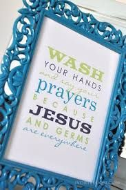 wash your hands and say your prayers free printable - Google Search