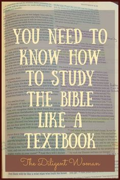 Daily Bible Reading, memorizing Scripture - both very good things. But do you know how to STUDY the Bible? Dig deeper and read on to learn of ways to use your Bible as a tool to give you stronger sword skills.