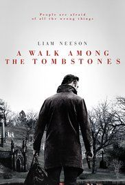 A Walk Among The Tombstones (2014) Private investigator Matthew Scudder is hired by a drug kingpin to find out who kidnapped and murdered his wife.