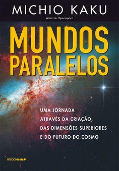 audiobook - Mundos paralelos - 3 - Por MICHIU KAKU