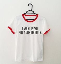 Women Casual O-Neck T-Shirt I WANT PIZZA NOT YOUR OPINION Letter Print Ringer Edge t shirts Fashion Regular Tops
