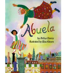 What would Mother's Day be without Abuela? The sweet, imaginative story about Rosalba and her Abuela is narrated in English and sprinkled with Spanish phrases.