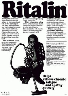 Unlike other antidepressants, Ritalin usually brings relief with the very first dose. Side effects include overt psychotic behavior and psychic dependency. Old Advertisements, Retro Advertising, Retro Ads, Advertising Fails, Funny Vintage Ads, Vintage Humor, Creepy Vintage, Funny Ads, Vintage Toys
