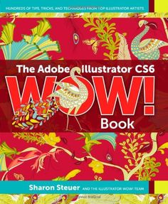 The Adobe Illustrator CS6 WOW! Book by Sharon Steuer http://www.amazon.com/dp/032184176X/ref=cm_sw_r_pi_dp_EnUhvb1GCRRHT