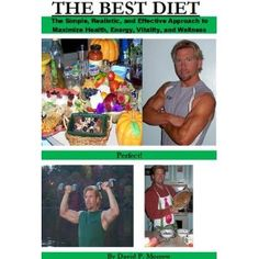 The Best Diet (Paperback)  http://www.amazon.com/dp/0979931827/?tag=worldshouts-20  0979931827