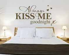 Always Kiss Me Goodnight - Wall sticker - Contemporary - Vinyl Decal - Love