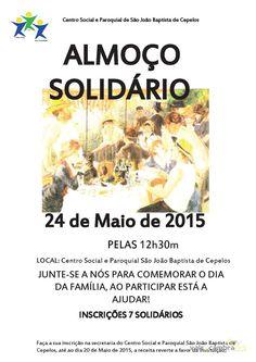 Almoço Solidário > 24 Mai 2015, 12h30 @ Centro Social de Paroquial São João Baptista, Cepelos, Vale de Cambra