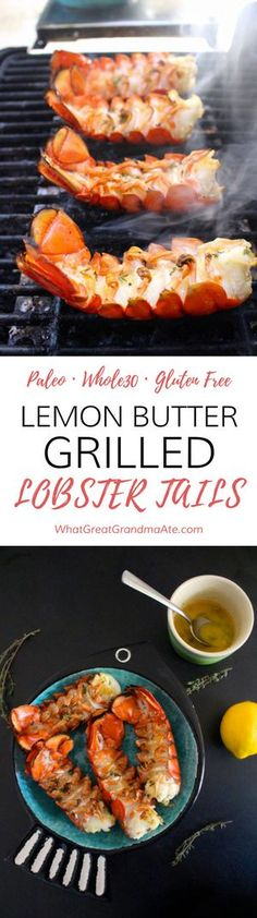 Perfectly broiled lobster tails recipe easy recipes and clean lemon butter grilled lobster tails grill recipesquick recipesfish forumfinder Choice Image