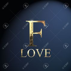 Gold Alphabet Letter F Word Love On A Blue Background Stock Photo, Picture And Royalty Free Image. F Alphabet, Alphabet Letters Design, Alphabet Images, Fancy Letters, Alphabet Stencils, Floral Letters, Typography Letters, Alphabet Wallpaper, Name Wallpaper