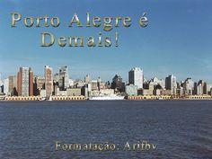 PORTO ALEGRE E DEMAIS