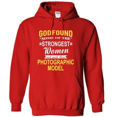 #birthday #funny #humor... Awesome T-shirts  God found some of the smartest women and made them  PHOTOGRAPHIC MODEL   at (Cua-Tshirts)  Design Description: This Shirts Printed on high quality material. 100% designed and printed in USA and Not available in Stores! Just Tell your fri...