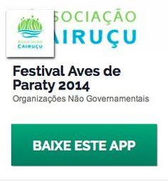 BAIXE O APP COM A PROGRAMAÇÃO E INFORMAÇÕES DO FAP - FESTIVAL AVES DE PARATY 2014!O Festival acontece no Shambhala Lounge (Estrada Paraty-Cunha, km 5 - Ponte Branca) entre 12 e 14 de setembro.  #FAP #COAParaty #ObservadorDeAves #Aves #cultura #turismo #evento #FestivalAvesParaty #Paraty #PousadaDoCareca http://www.paratyonline.com/jornal/2014/09/app-festival-aves-de-paraty-2014/