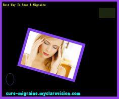 Best Way To Stop A Migraine 154546 - Cure Migraine