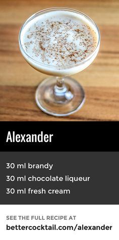 The Alexander is a classic drink, perfect for the winter holidays. The drink is very rich and creamy, with an almost dessert-like texture and taste. This drink is served in a cocktail glass with a touch of freshly ground nutmeg sprinkled on top. Brandy Drink, Brandy Cocktails, Classic Cocktails, Holiday Cocktails, Fun Cocktails, Mixed Drinks Alcohol, Non Alcoholic Drinks, Bar Drinks, Yummy Drinks