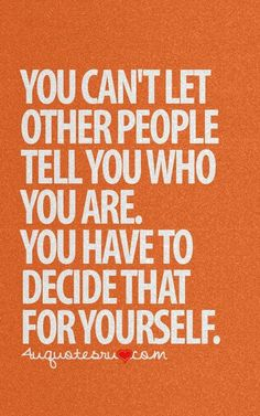 Decide That For Yourself