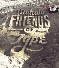 Matthew Tapia – Friends of Type 05 #sand #type #3D