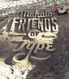 Tipografia em areia, incrível.