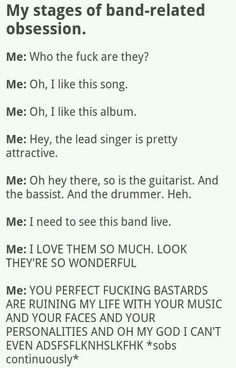My Chemical Romance is my favorite band. I can confirm this was what I went through. I still love them though.