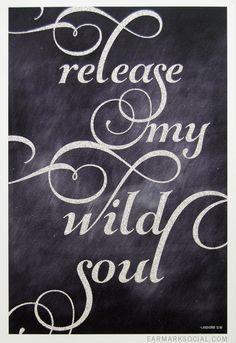 Release My Wild Soul art print by Earmark Social