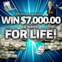 Win$7,000 A Week For Life From Giveaway 6900