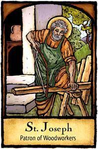 Saint Joseph...Patron Saint of Woodworkers
