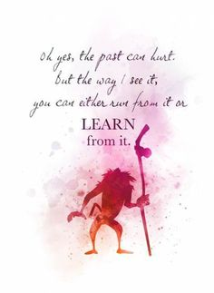 Rafiki Quote ART PRINT The Lion King Nursery Gift Wall Art Home Decor disney Inspirational quotes watercolour Gift Ideas Birthday Christmas Oh yes the past can hurt. But the way I see it you can either run from it or learn from it Rafiki Quotes, Lion King Quotes, Art Prints Quotes, Art Quotes, Inspirational Quotes, Quote Art, Swag Quotes, Motivational, Frases Disney