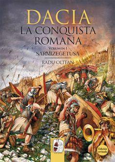"Portada de ""Dacia. La conquista romana (Vol. I): Sarmizegetusa"", de Radu Oltean. ® Radu Oltean"