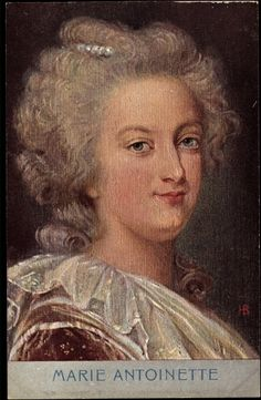 Vintage Marie Antoinette postcard - obviously not used in her lifetime, but I do love this rendering of her. Louis Xvi, Marie Antoinette, Versailles, Jean Antoine Watteau, French Royalty, Maria Theresa, Francis I, French History, Roman Emperor