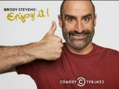 "Brody Stevens: Enjoy It! #1.01 and .02 ""Brody Stevens, Who Are You?; Breakdown!"""