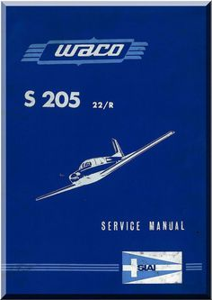SIAI Marchetti S. 205 22 / R Aircraft Service Manual, Manuale di servizio ( Italian English Language ) - Aircraft Reports - Manuals Aircraft Helicopter Engines Propellers Blueprints Publications